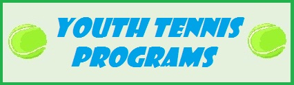 click here for youth tennis information!